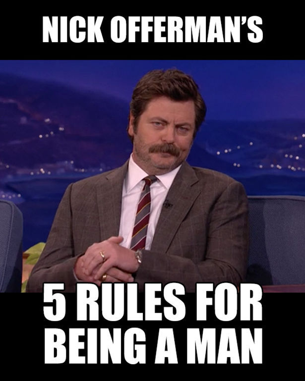 Nick Offerman's Guide to Being a Man