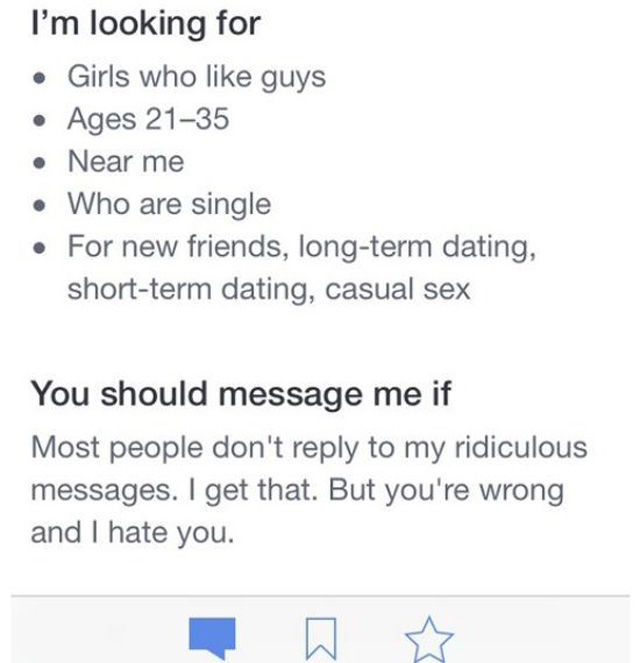 hilarious dating site bios Funny jokes about dating: boyfriends and girlfriends, men and women, sex, making love, unhappy ending stories, marriage.