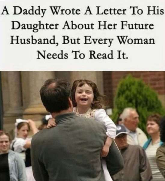 A Dad's Touching Letter to His Daughter about Finding the Right Man