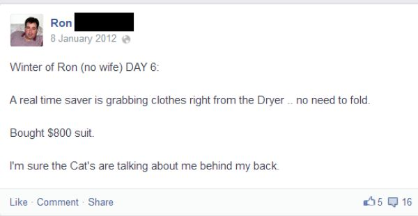 A Husband's Hilarious Facebook Posts While His Wife Is on Vacation