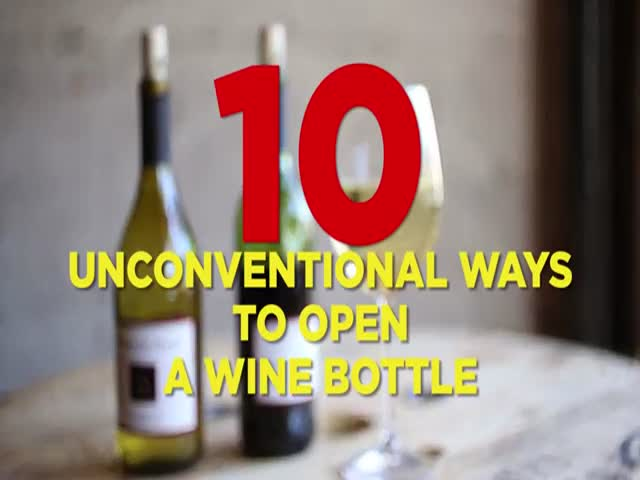 The Most Inventive Techniques for Opening Wine