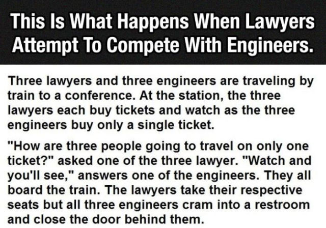 An Amusing Competition between Lawyers and Engineers
