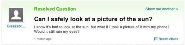 """Yahoo Answers"" Some of the Stupidest Questions Ever Asked"