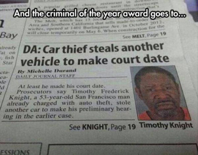 Dumb Criminals Doing Their Best to Get Caught