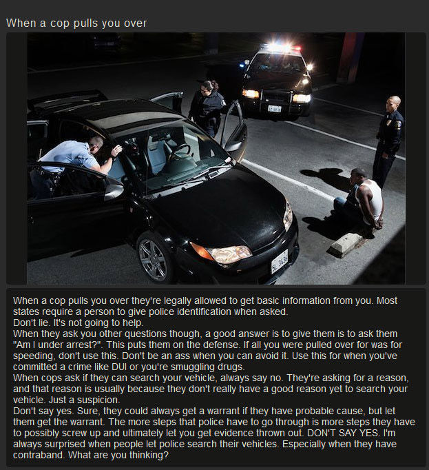 Useful Advice to Remember If You Ever Have a Run in with the Cops