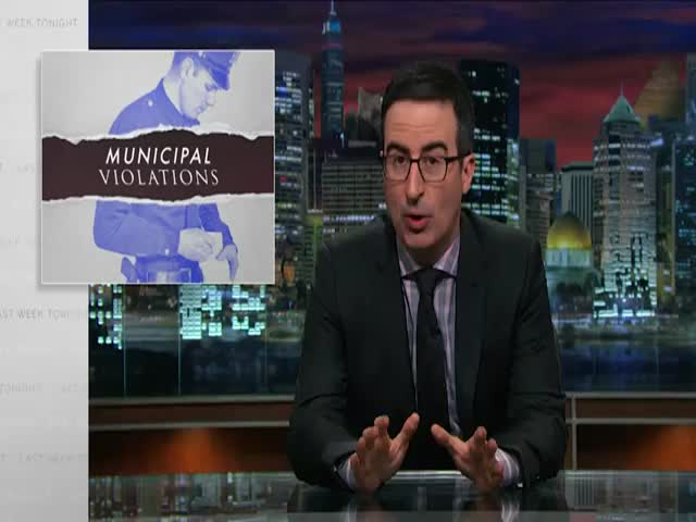John Oliver's Take on the Flaws in the Municipal Violations System  (VIDEO)