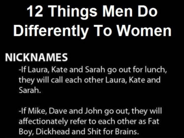 A Few of the Things That Men and Women Do Completely Differently