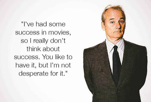 Bill Murray's Wise Words about Life