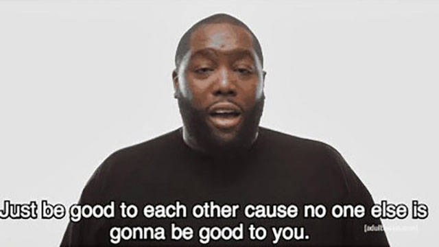 Killer Mike's Words of Wisdom
