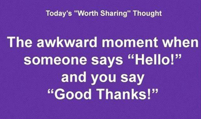 Life Situations That Are Too Awkward for Words
