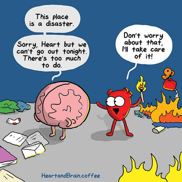 Funny Illustrations That Show the Real Struggle Between Our Hearts and Minds