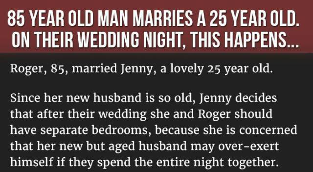The Weird Wedding Night between an 85 Year Old Man and His 25 Year Old Wife