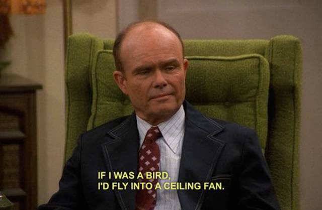 "Red Foreman from ""That 70s Show"" Was One Wise Man"