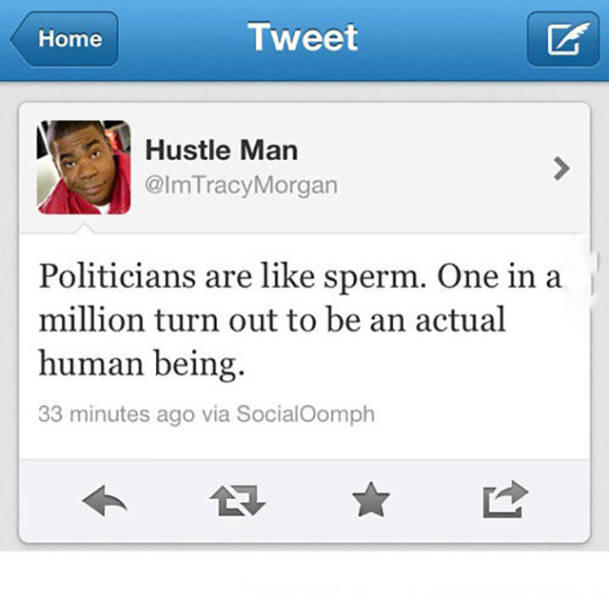 When You Think about Politicians These Things are Actually Quite True