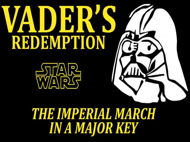 The Imperial March Played In Major Key Sounds A Bit Happier