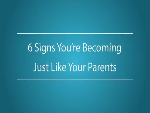 These Signs Will Tell You When You Start Turning Into Your Parents