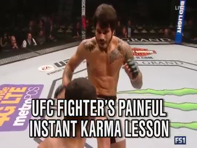 When You're A UFC Fighter And You Play Dirty, Karma Can Be Really Painful