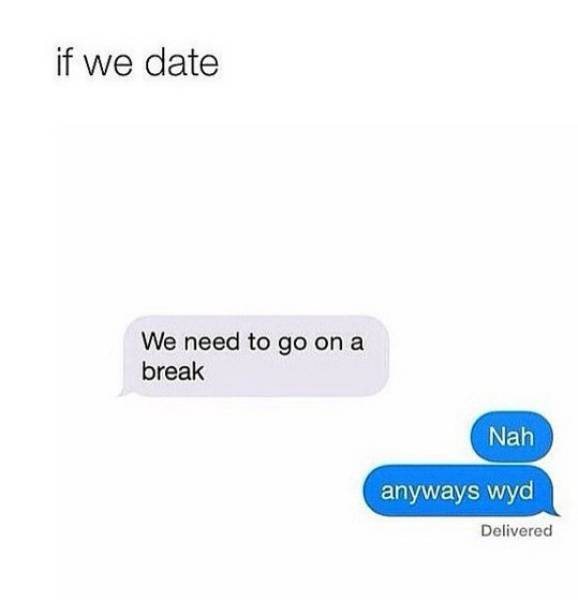 This Would Be The Most Accurate Representation Of You As A Girlfriend