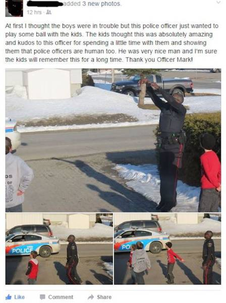 Believe It Or Not But Policemen Are Humans Too