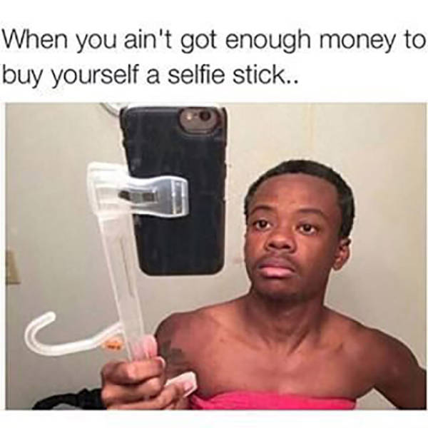 If You Don T Have A Selfie Stick You Can Always Improvise