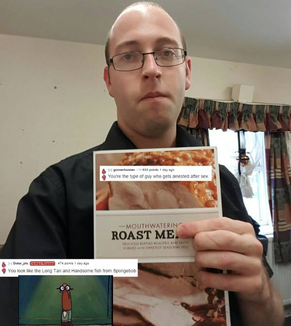 People Who Asked To Be Roasted And Got What They Asked For
