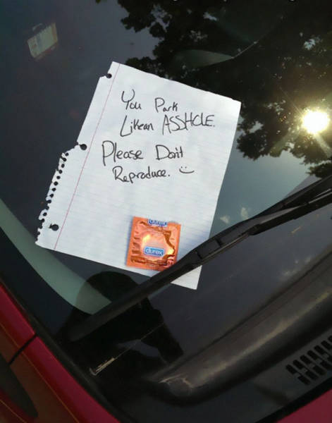 When You Park Like A Jerk Be Ready For Passive-Aggressive Notes