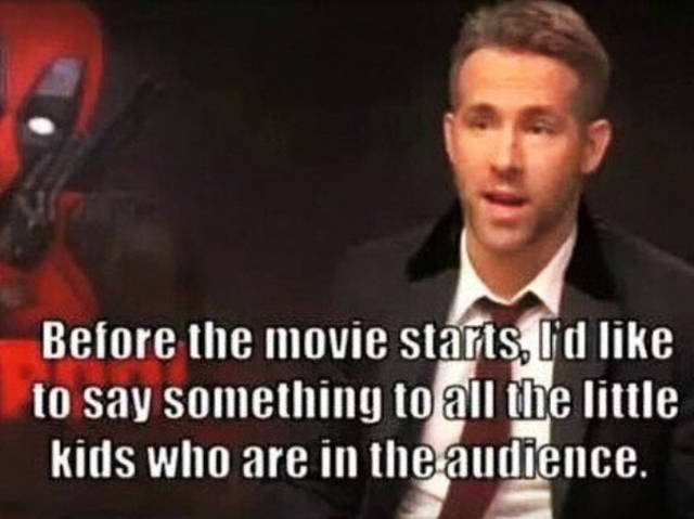 """Ryan Reynolds Gave An Amazing Message to The Kids Who Were About To Watch """"Deadpool"""""""