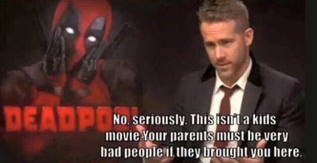 "Ryan Reynolds Gave An Amazing Message to The Kids Who Were About To Watch ""Deadpool"""