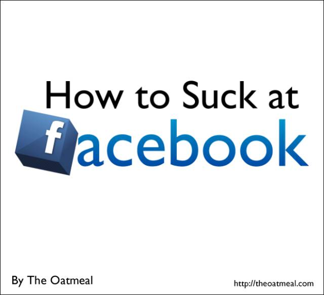 How To Suck At Facebook