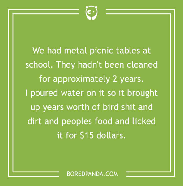 People Reveal The Craziest Stuff They Did For Money