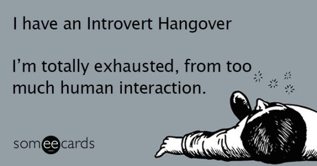 Life's Hard If You're An Introvert…